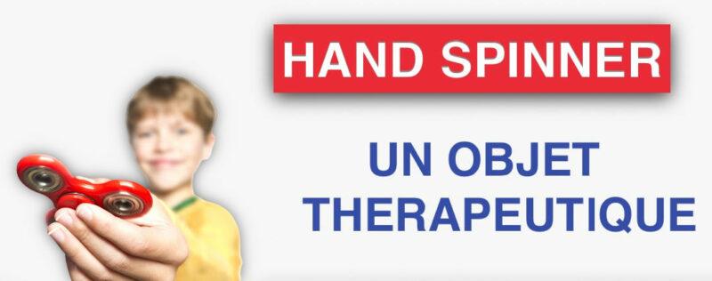 hand spinner objet thérapeutique
